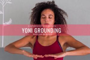 201909 yoni grounding worksop image